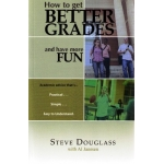 How to Get Better Grades & Have More Fun