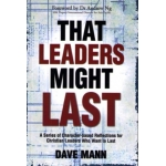 That Leaders Might Last